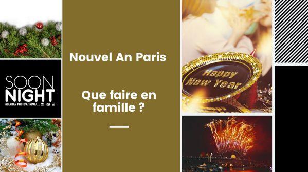 Nouvel An Paris : Que faire en famille?