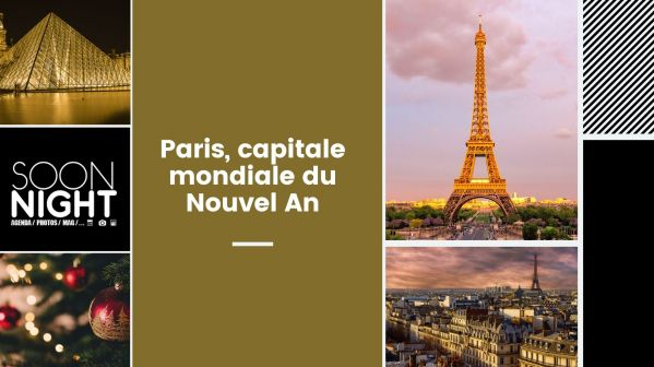 Paris, capitale mondiale du Nouvel An