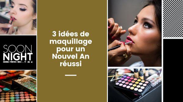3 idées de maquillage pour un Nouvel An réussi