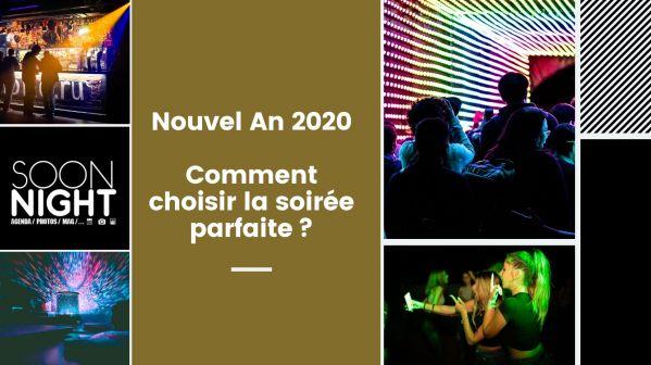 Nouvel An 2020 : comment choisir la soirée parfaite?