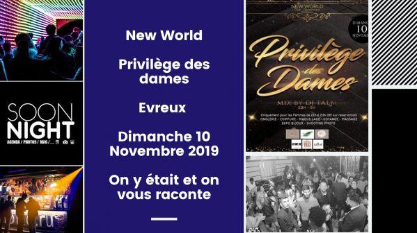 New World / Privilège des Dames / Evreux /Dimanche 10 Novembre 2019 : On y était et on vous raconte - SoonNight