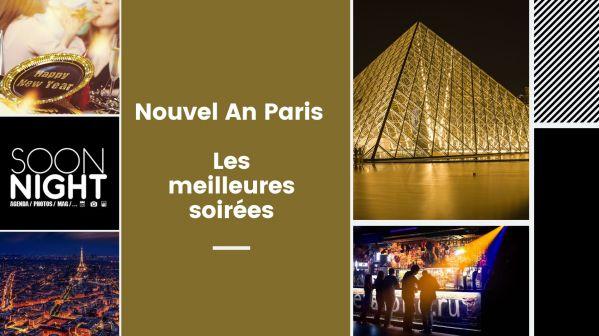 Nouvel An Paris : les meilleures soirées