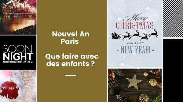 Nouvel An Paris : Que faire avec des enfants?