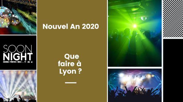 Nouvel An 2020 : Que faire à Lyon?