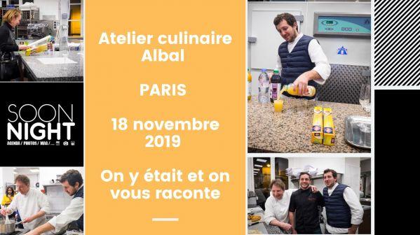 Atelier culinaire Albal / PARIS / 18 novembre 2019 : On y était et on vous raconte