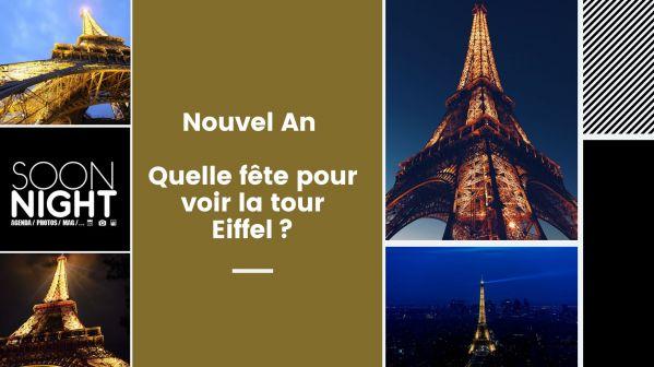 Nouvel An 2020 : Quelle fête pour voir la tour Eiffel?