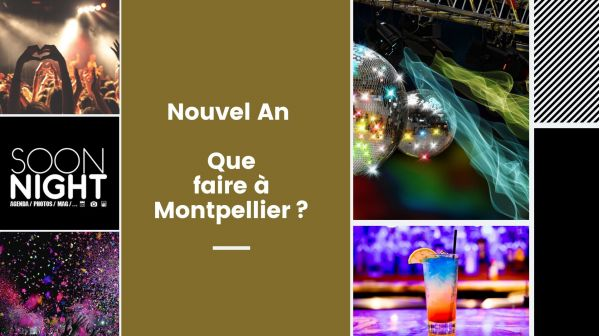 Nouvel An 2020 : Que Faire à Montpellier?