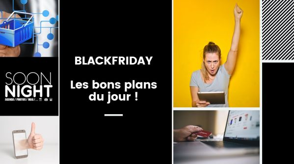 BLACK FRIDAY : Les offres immanquables du 25 novembre !