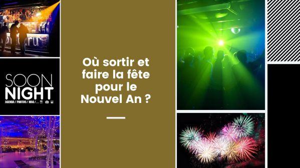 Où Sortir Et Faire La Fête Pour Le Nouvel An?