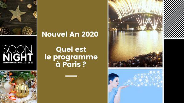 Nouvel An 2020 : Quel Est Le Programme à Paris?