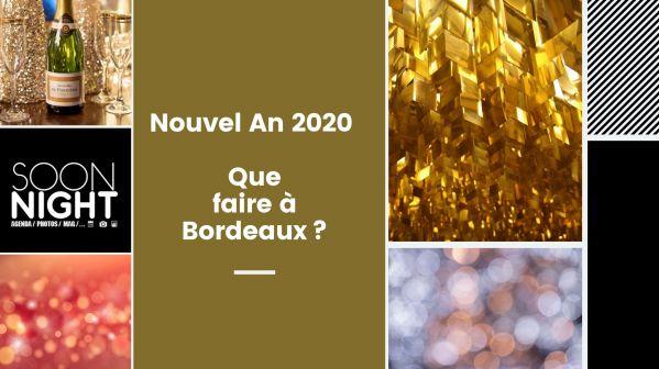 Nouvel An 2020 : Que Faire à Bordeaux?