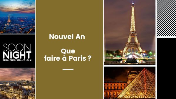 Nouvel An 2020 : Que faire à Paris ?
