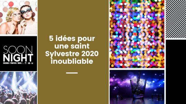 5 idées pour une saint Sylvestre 2020 inoubliable