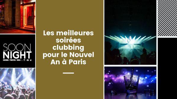 Les meilleures soirées clubbing pour le Nouvel An à Paris