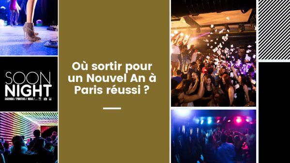 Où sortir pour un Nouvel An à Paris réussi?