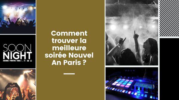 Comment trouver la meilleure soirée Nouvel An Paris?