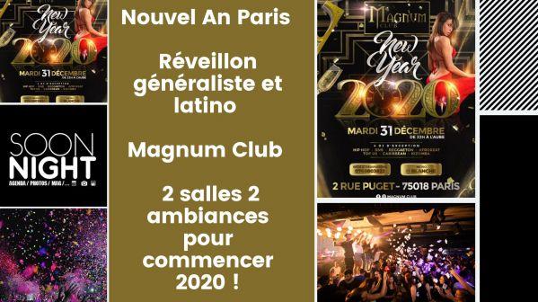 Nouvel An Paris / Réveillon généraliste et latino / Magnum Club : 2 salles 2 ambiances pour commencer 2020 !
