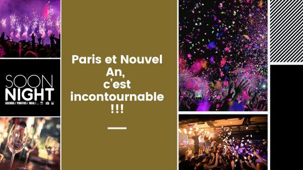 Paris et Nouvel An, c'est incontournable!