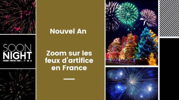 Nouvel An 2020 : Zoom sur les feux d'artifice en France