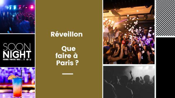 Réveillon 2020 : Que Faire à Paris?