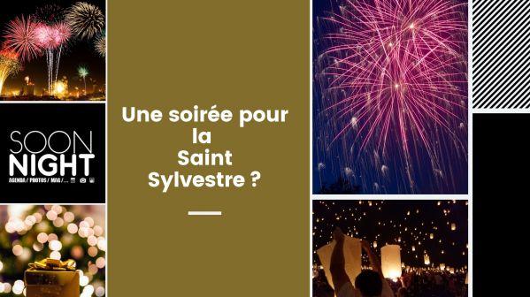 Une soirée pour la Saint Sylvestre?