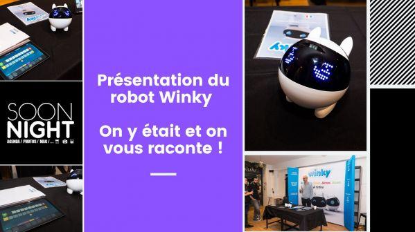 Présentation du robot Winky : On y était et on vous raconte !