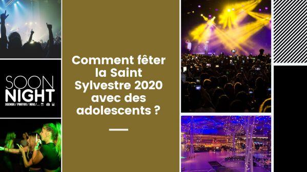 Comment fêter la Saint Sylvestre 2020 avec des adolescents?