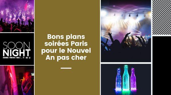 Bons plans soirées Paris pour le Nouvel An pas cher