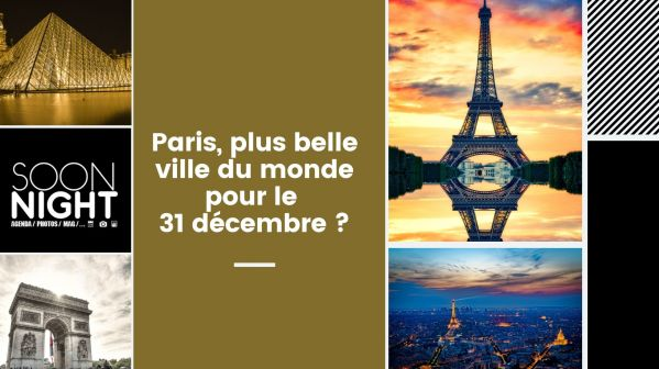 Paris, plus belle ville du monde pour le 31 décembre 2019 ?