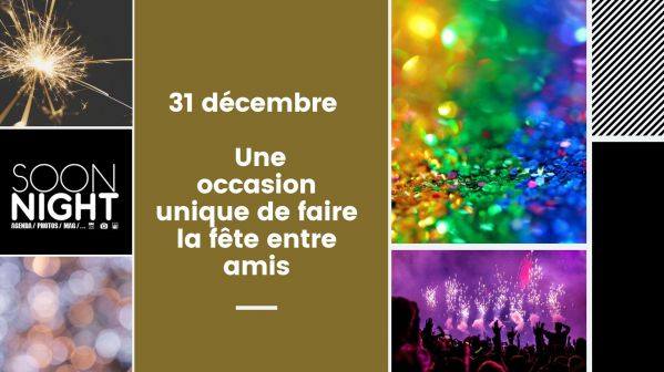 31 décembre 2019 : une occasion unique de faire la fête entre amis