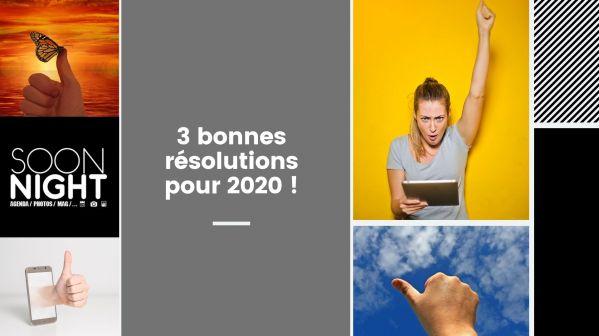 3 bonnes résolutions pour 2020 !