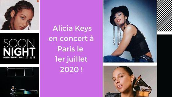 Info exclusive : Alicia Keys en concert à Paris le 1er juillet 2020 !