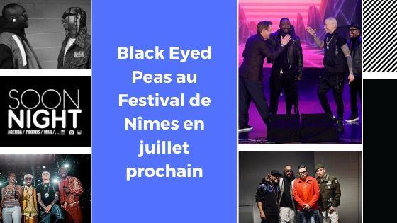 Black Eyed Peas au Festival de Nîmes en juillet prochain