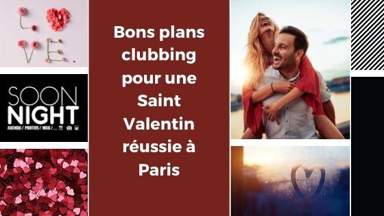 Bons Plans Clubbing Pour Une Saint Valentin Réussie à Paris