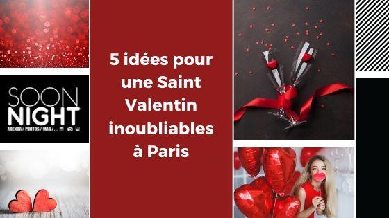 5 Idées Pour Une Saint Valentin Inoubliables à Paris