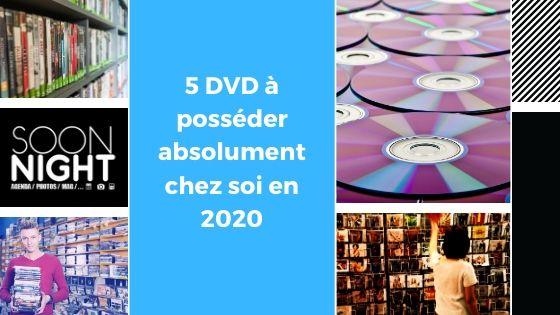 5 DVD à posséder absolument chez soi en 2020