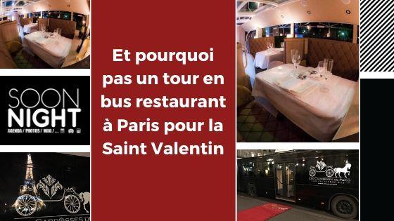 Et pourquoi pas un tour en bus restaurant à Paris pour la Saint Valentin