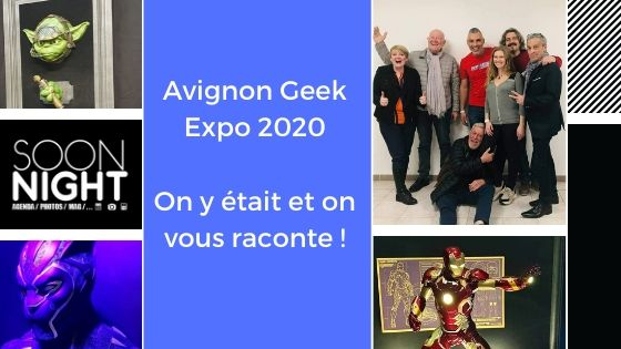 Avignon Geek Expo : On y était et on vous raconte !