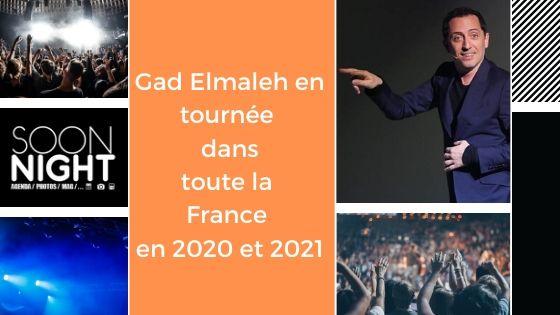Gad Elmaleh en tournée dans toute la France en 2020 et 2021