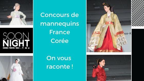 Concours de mannequins France Corée à Paris / 8 février 2020 : On vous  raconte !