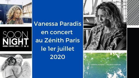 Vanessa Paradis en concert au Zenith le 1er juillet 2020