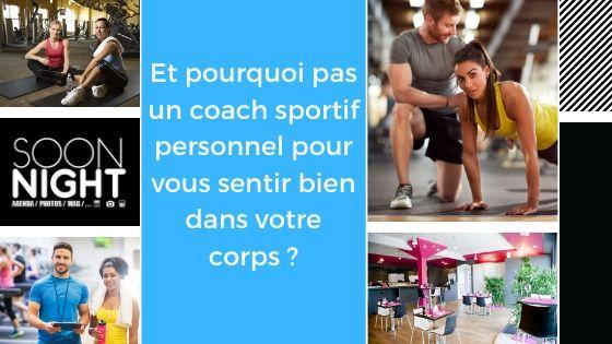 Et pourquoi pas un coach sportif personnel pour vous sentir bien dans votre corps?