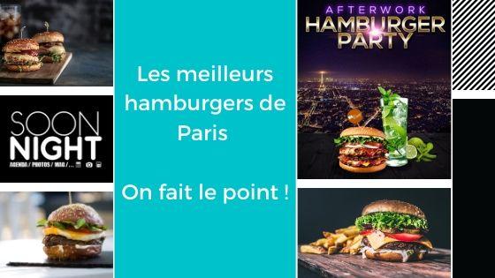 Les Meilleurs Hamburgers De Paris : On Fait Le Point !