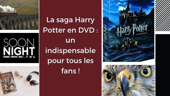 La saga Harry Potter en DVD : un indispensable pour tous les fans !