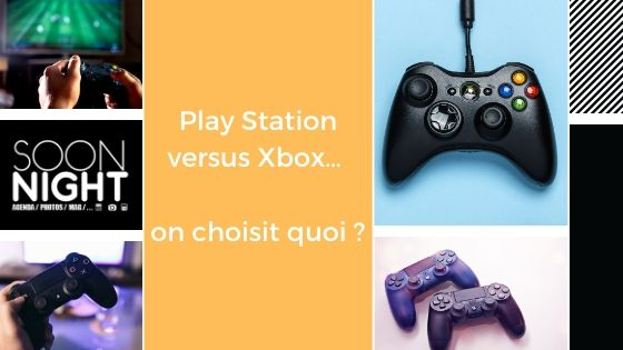 Play Station versus Xbox… on choisit quoi ?