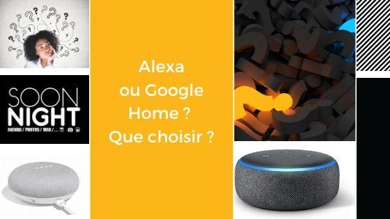 Alexa ou Google Home ? Que choisir ?