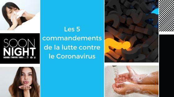 Les 5 commandements de la lutte contre le Coronavirus