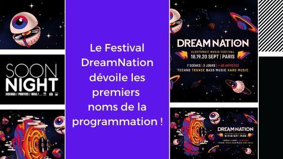 Le Festival DreamNation dévoile les premiers noms de la programmation !