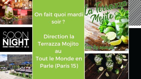 On fait quoi mardi ? Direction la Terrazza Mojito sur le Rooftop Tout le Monde en Parle (Paris 15)