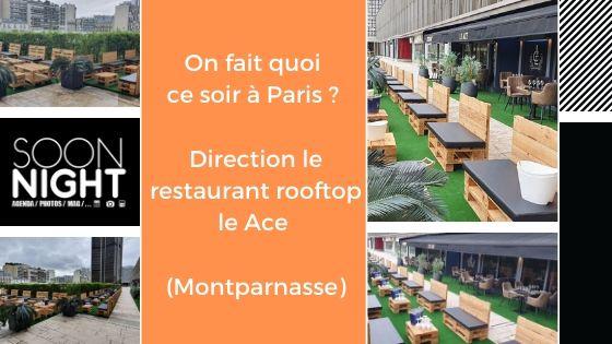 On Fait Quoi Ce Soir ? Direction Le Restaurant Rooftop Le Ace (paris Montparnasse)